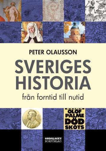 Sveriges Historia - Från Forntid Till Nutid