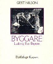 Byggare. 1, Ludwig Ii Av Bayern