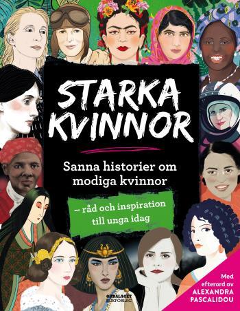 Starka Kvinnor- Sanna Historier Om Modiga Kvinnor