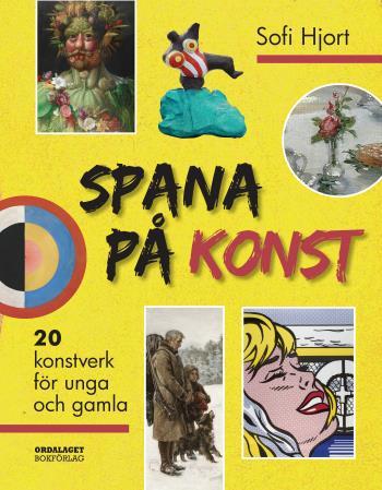 Spana På Konst- 20 Konstverk För Unga Och Gamla