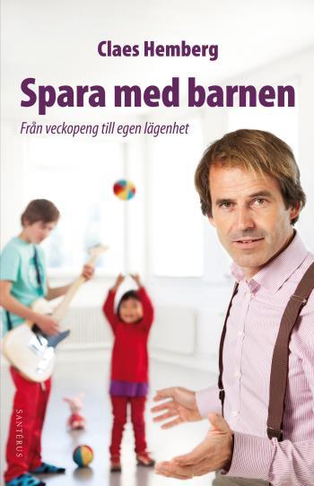Spara Med Barnen - Från Veckopeng Till Egen Lägenhet