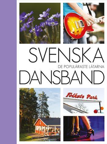 Svenska Dansband - De Populäraste Låtarna