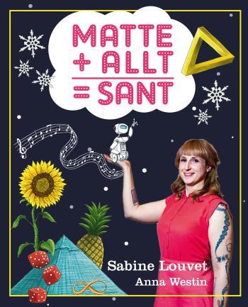 Matte + Allt = Sant
