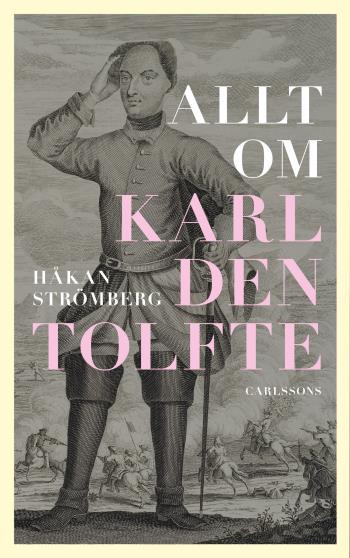Allt Om Karl Den Tolfte
