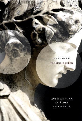Poesins Röster - Avlyssningar Av Äldre Litteratur