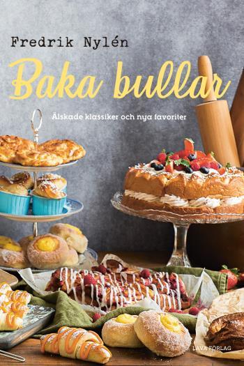 Baka Bullar - Älskade Klassiker Och Nya Favoriter