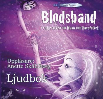 Blodsband- Tredje Boken Om Maya Och Havsfolket