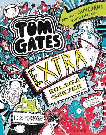Tom Gates Extra Roliga Grejer (eller Inte)
