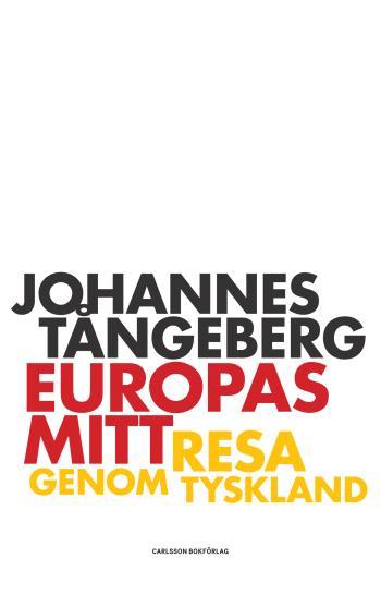 Europas Mitt - Resa I Tyskland