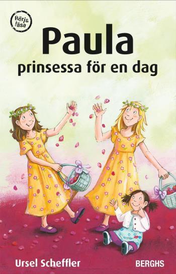 Paula - Prinsessa För En Dag