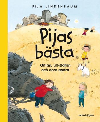 Pijas Bästa - Gittan, Lill-zlatan Och Dom Andra
