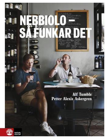 Nebbiolo - Så Funkar Det