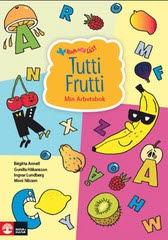 Tutti Frutti - Min Arbetsbok