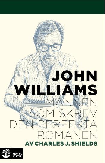 John Williams - Mannen Som Skrev Den Perfekta Romanen