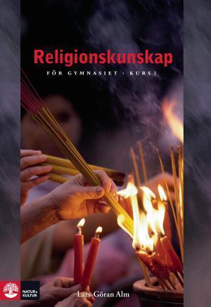Alm Religionskunskap För Gy Kurs 1, Tredje Upplagan