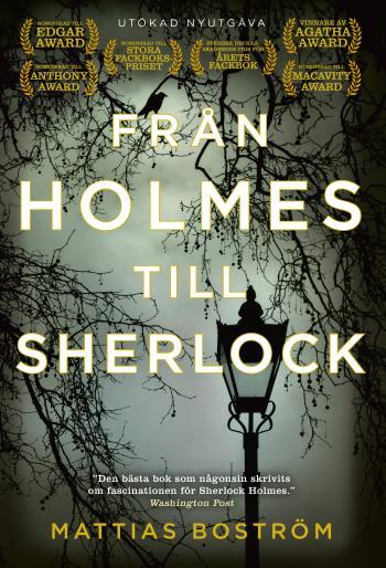Från Holmes Till Sherlock (utökad Nyutgåva)