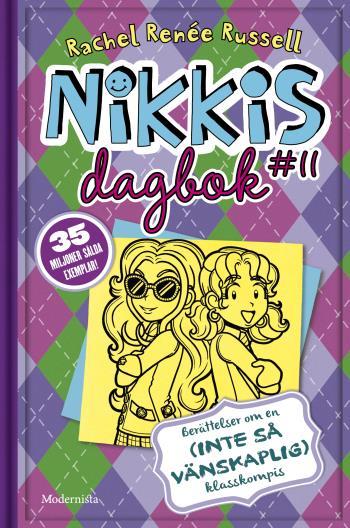Nikkis Dagbok #11 - Berättelser Om En (inte-så-vänskaplig) Klasskompis
