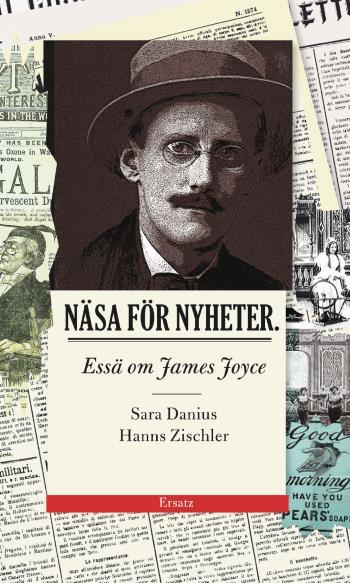 Näsa För Nyheter - Essä Om James Joyce