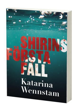 Shirins Första Fall