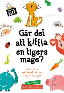 Går Det Att Kittla En Tigers Mage?