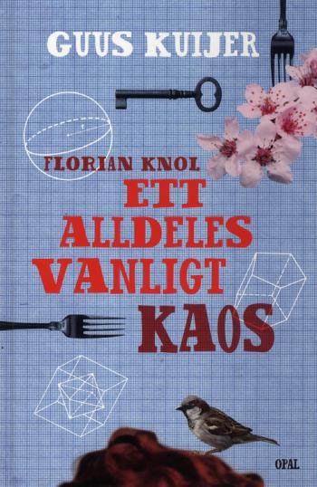 Florian Knol - Ett Alldeles Vanligt Kaos