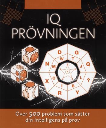 Iq Prövningen - Över 500 Problem Som Sätter Din Intelligens På Prov