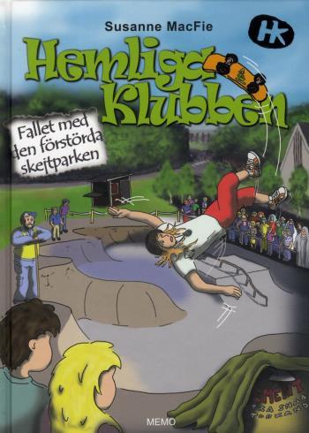 Hemliga Klubben. Fallet Med Den Förstörda Skejtparken