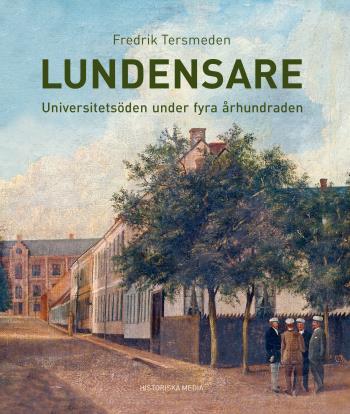 Lundensare  - Universitetsdöden Under Fyra Århundraden