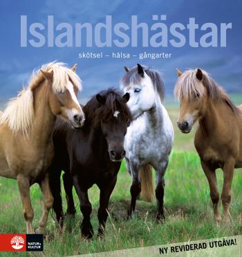 Islandshästar - Skötsel - Hälsa - Gångarter