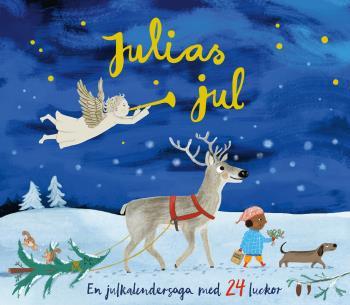 Julias Jul- En Julkalendersaga Med 24 Luckor