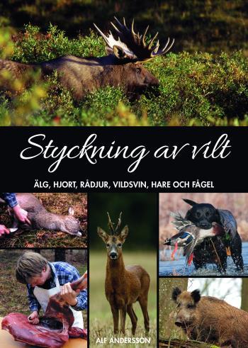 Styckning Av Vilt - Älg, Hjort, Rådjur, Vildsvin, Hare Och Fågel