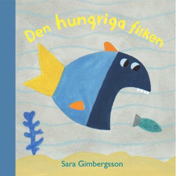 Den Hungriga Fisken