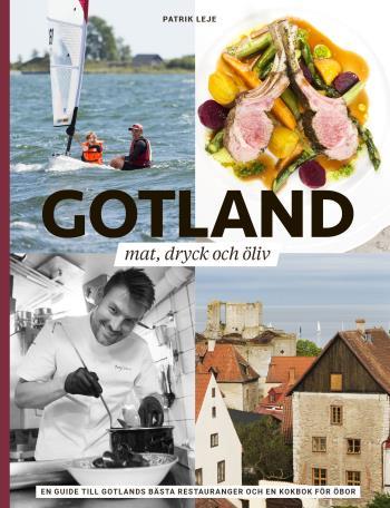 Gotland - Mat, Dryck Och Öliv