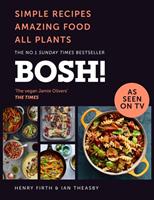 Bosh!- Simple Recipes. Amazing Food. All Plants.