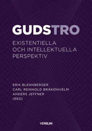Gudstro - Existentiella Och Intellektuella Perspektiv