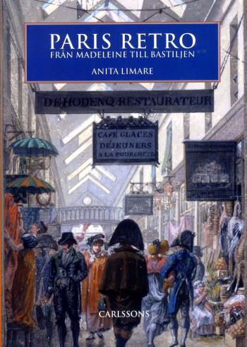 Paris Retro - Från Madeleine Till Bastiljen