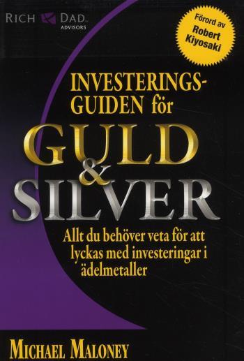 Investeringsguiden För Guld & Silver
