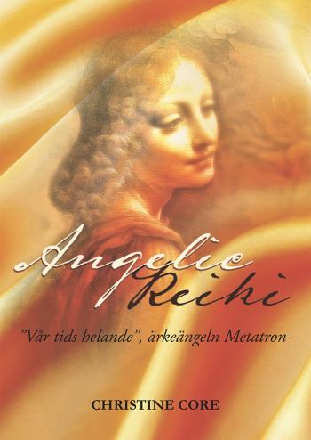 """Angelic Reiki - """"vår Tids Helande"""", Ärkeängeln Metatron"""