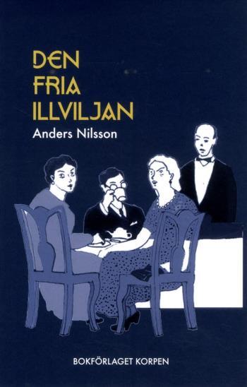 Den Fria Illviljan