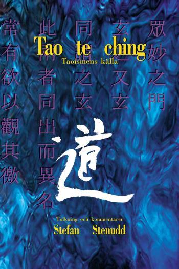 Tao Te Ching - Taoismens Källa