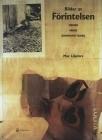 Bilder Av Förintelsen - Mening, Minne, Kompromettering