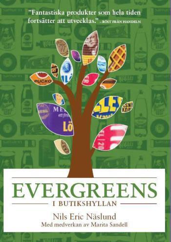 Evergreens I Butikshyllan