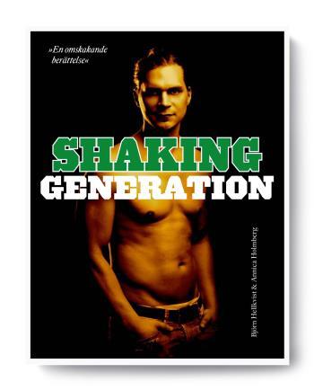 Shaking Generation