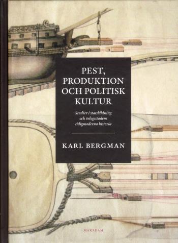 Pest, Produktion Och Politisk Kultur- Studier I Statsbildning Och Örlogssta