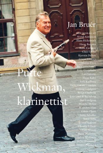 Putte Wickman, Klarinettist
