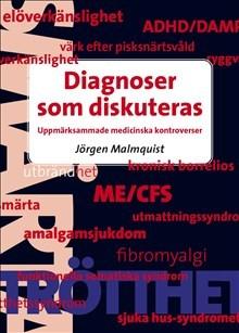 Diagnoser Som Diskuteras - Uppmärksammade Medicinska Kontroverser