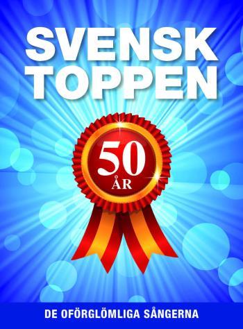 Svensktoppen 50 År