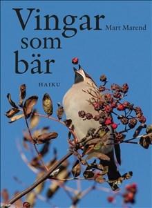 Vingar Som Bär - Haiku