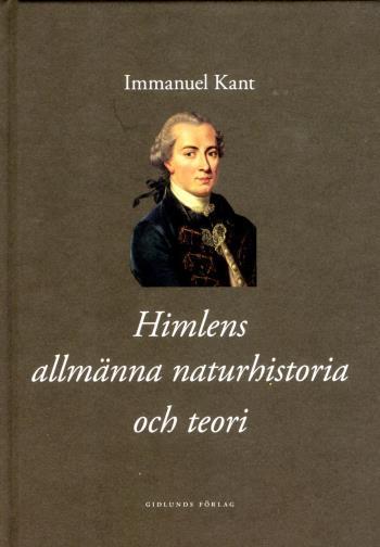Himlens Allmänna Naturhistoria Och Teori Eller Essä Om Beskaffenheten Av Oc