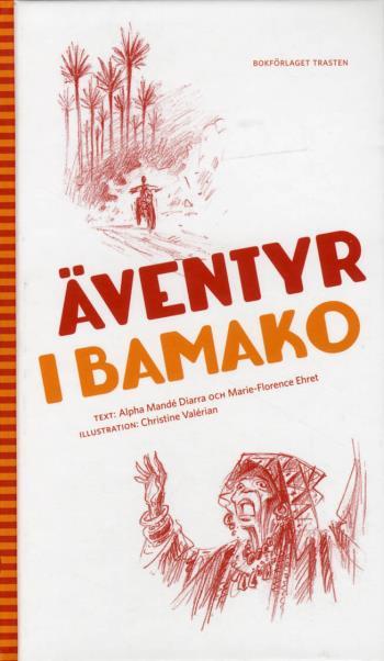Äventyr I Bamako